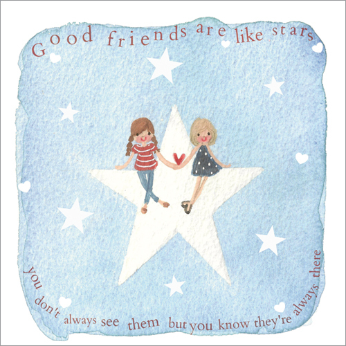 WS348 Good friends are like stars...