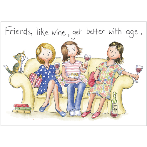 a219 friends are like wine they get better with age greeting card for missing u