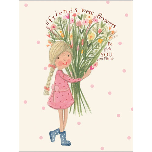 B038 if friends were flowers i would pick you card