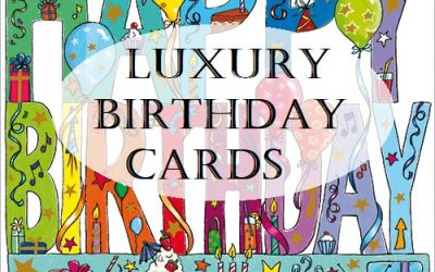 Luxury Birthday Cards and Greeting Cards – Exclusive Designer Range