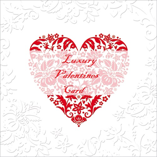 Luxury Valentines Card – 7 of the most exclusive and luxurious