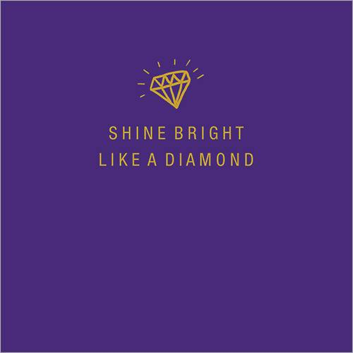 Shine Bright Like A Diamond Inspirational Greeting Cards FP5013