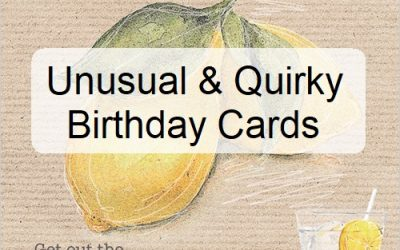 21 Unusual Birthday Card Choices and Quirky Birthday Cards!