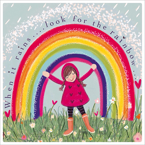 When it rains looks for the rainbow greeting card